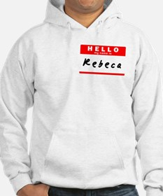 Rebeca, Name Tag Sticker Hoodie Sweatshirt