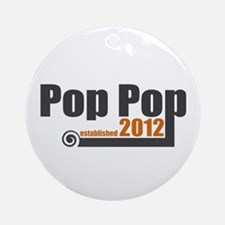 Pop Pop Established 2012 Ornament (Round)