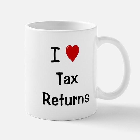 Tax Preparer Mug - I Love Tax Returns Mug