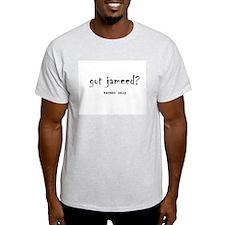 got jameed ?  Grey T-Shirt
