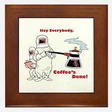 Coffee's Done Framed Tile
