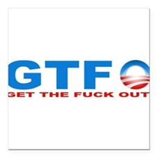 """anyone but obama.png Square Car Magnet 3"""" x 3"""""""