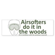 Airsofters do it in the woods - OD.PNG Bumper Bumper Sticker