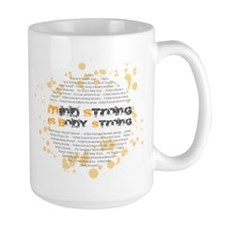 Mind Strong is Body Strong Mug