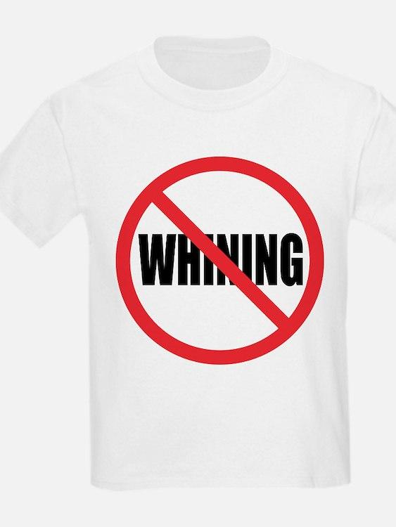 Stop Whining Kids T-Shirt