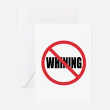 Stop Whining Greeting Cards (Pk of 10)