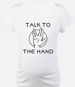 Talk to the Spock Hand Shirt
