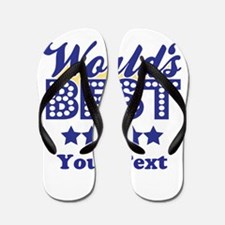 Customize Worlds Best Flip Flops