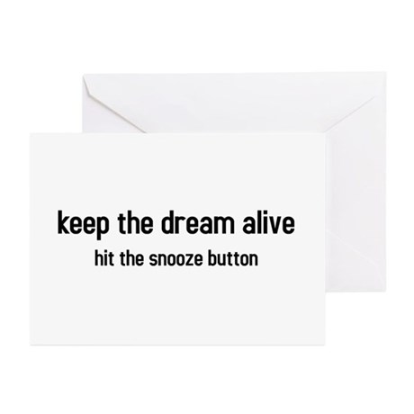 keep the dream alive Greeting Cards (Pk of 10)