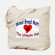 Mixed Breed Mutt Tote Bag