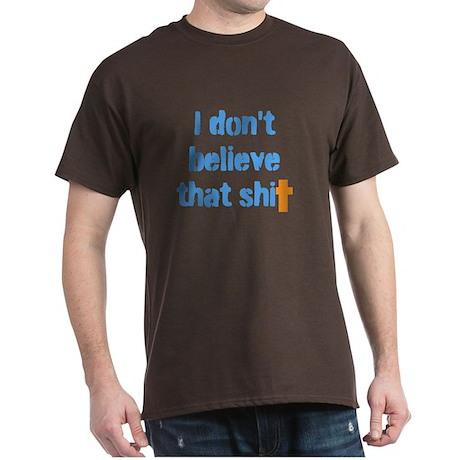 Don't believe that Dark T-Shirt