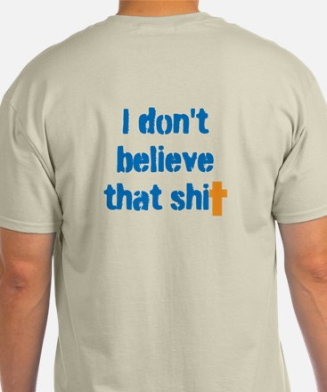 Don't believe that T-Shirt