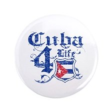 "Cuba for life designs 3.5"" Button"