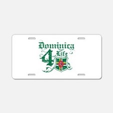 Dominica for life designs Aluminum License Plate
