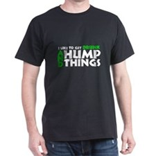 I Get Drunk & Hump Things- Men's T-Shirt