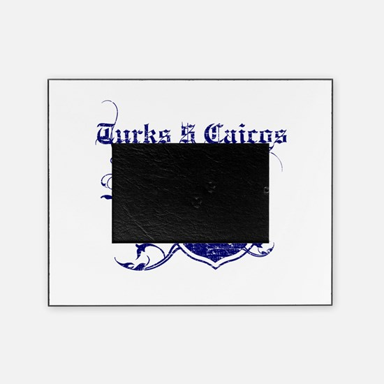 Turks and Caicos Island for life designs Picture Frame