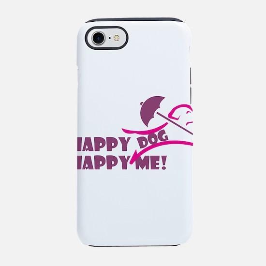 happy dog happy me iPhone 7 Tough Case