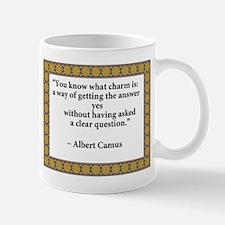 what charm is quote Camus.jpg Mug