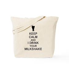 Keep Calm Milkshake Tote Bag
