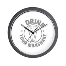 I Drink Your Milkshake Wall Clock