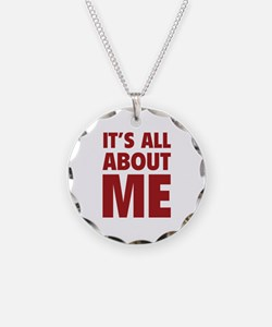It's all about me Necklace