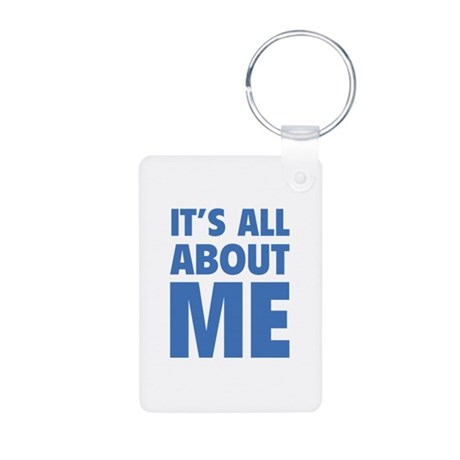 It's all about me Aluminum Photo Keychain