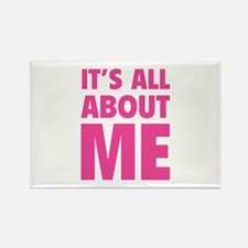 It's all about me Rectangle Magnet (10 pack)