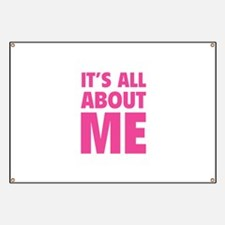 It's all about me Banner