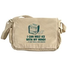 I Can Melt Ice With My Mind Messenger Bag