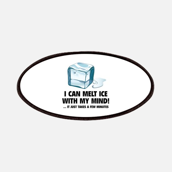 I Can Melt Ice With My Mind Patches