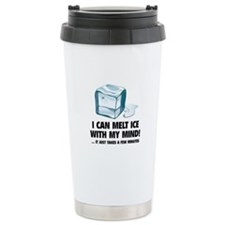 I Can Melt Ice With My Mind Travel Mug