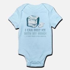 I Can Melt Ice With My Mind Infant Bodysuit