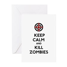 Keep Calm and Kill Zombies Greeting Cards (Pk of 1