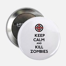 """Keep Calm and Kill Zombies 2.25"""" Button"""