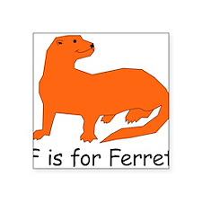 "Ferret10.png Square Sticker 3"" x 3"""