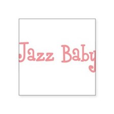 "JazzBaby10.png Square Sticker 3"" x 3"""