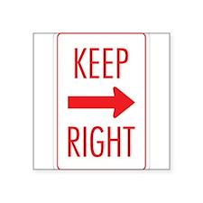 "Keep Right 10 Square Sticker 3"" x 3"""