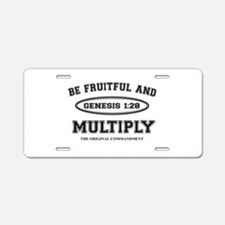 BE FRUITFUL AND MULTIPLY Aluminum License Plate