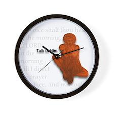 Talk To Him Wall Clock