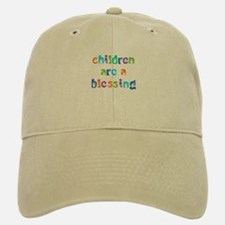 CHILDREN ARE A BLESSING Baseball Baseball Cap