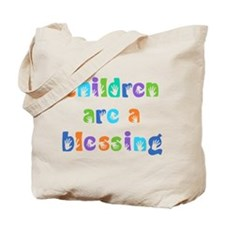 CHILDREN ARE A BLESSING Tote Bag
