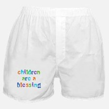 CHILDREN ARE A BLESSING Boxer Shorts