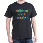 CHILDREN ARE A BLESSING Dark T-Shirt