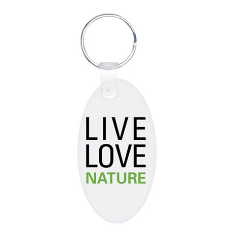 Live Love Nature Aluminum Oval Keychain