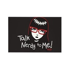 Talk Nerdy to Me Emily Rectangle Magnet