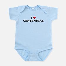 I Love Centeniial Infant Bodysuit