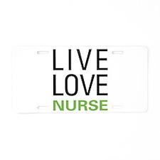 Live Love Nurse Aluminum License Plate