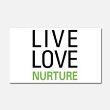 Live Love Nurture Car Magnet 20 x 12