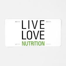 Live Love Nutrition Aluminum License Plate