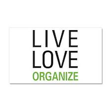 Live Love Organize Car Magnet 20 x 12